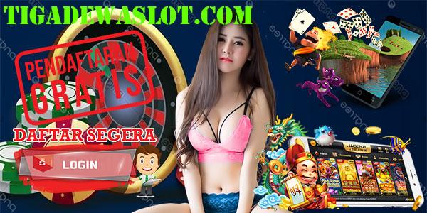 Tiga Dewa Slot Indonesia